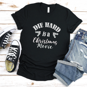 Die Hard is a Christmas Movie Tee