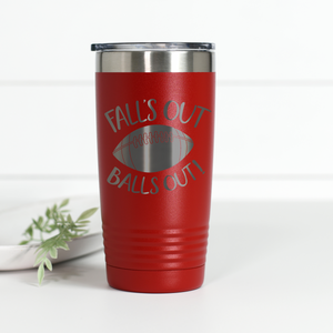 Falls Out Balls Out 20 oz Engraved Tumbler