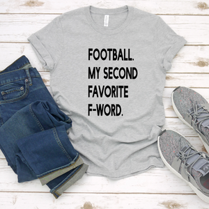 Football My Second Favorite F Word Tee