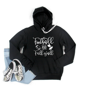Football and Fall Y'all Crew or Hoodie Sweatshirt