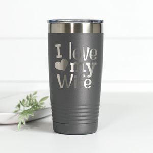 I Love My Wife 20 oz Engraved Tumbler
