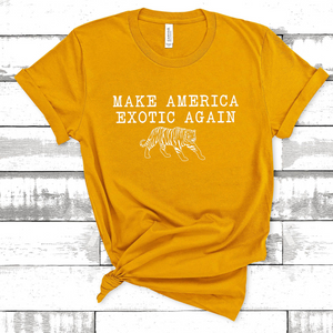 Make America Exotic Again Tee