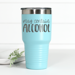 May Contain Alcohol 30 oz Engraved Tumbler