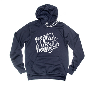 No Place Like Home Baseball Crew or Hoodie Sweatshirt