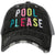 Pool Please Trucker Hat