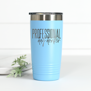Professional Day Drinker 20 oz Engraved Tumbler