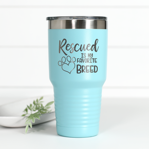Wholesale - Rescued Is My Favorite Breed 30 oz Engraved Tumbler