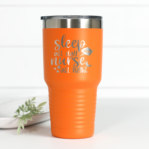 Sleep All Day Nurse All Night 30 oz Engraved Tumbler