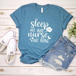 Sleep All Day Nurse All Night Tee