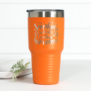 Sunshine Mixed With Hurricane 30 oz Engraved Tumbler