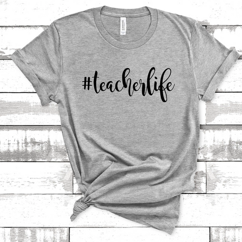 #teacherlife Tee