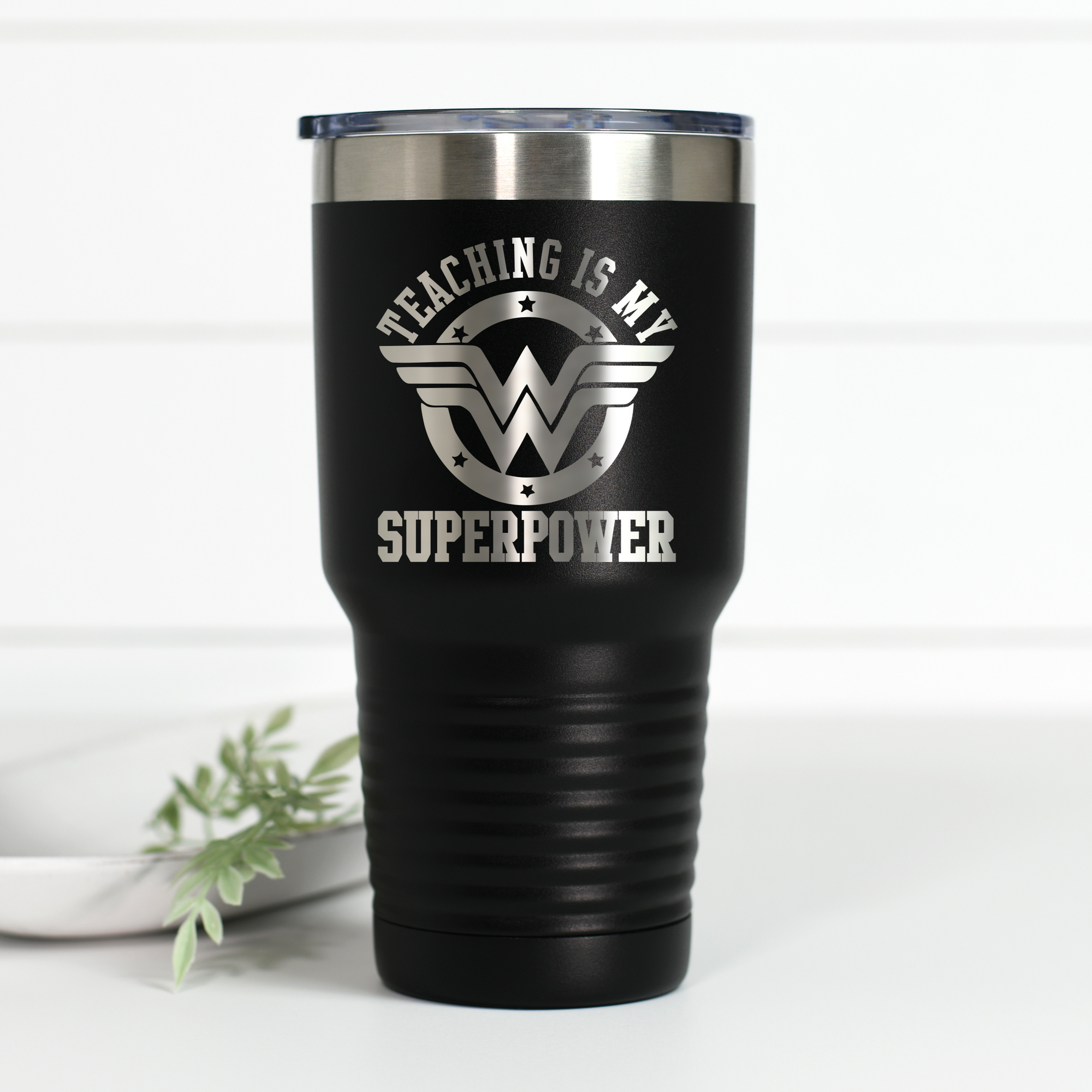 Teaching Is My Superpower 30 oz Engraved Tumbler