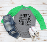 Tree Getting Lit Raglan Tee