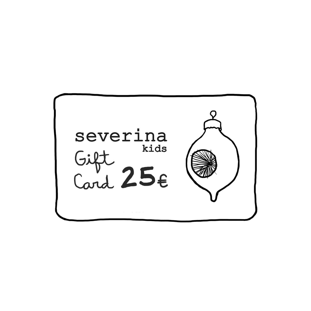 Christmas Gift Card 25€ - Severina Kids