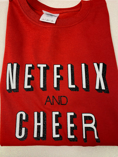 Netflix and Cheer Shirt