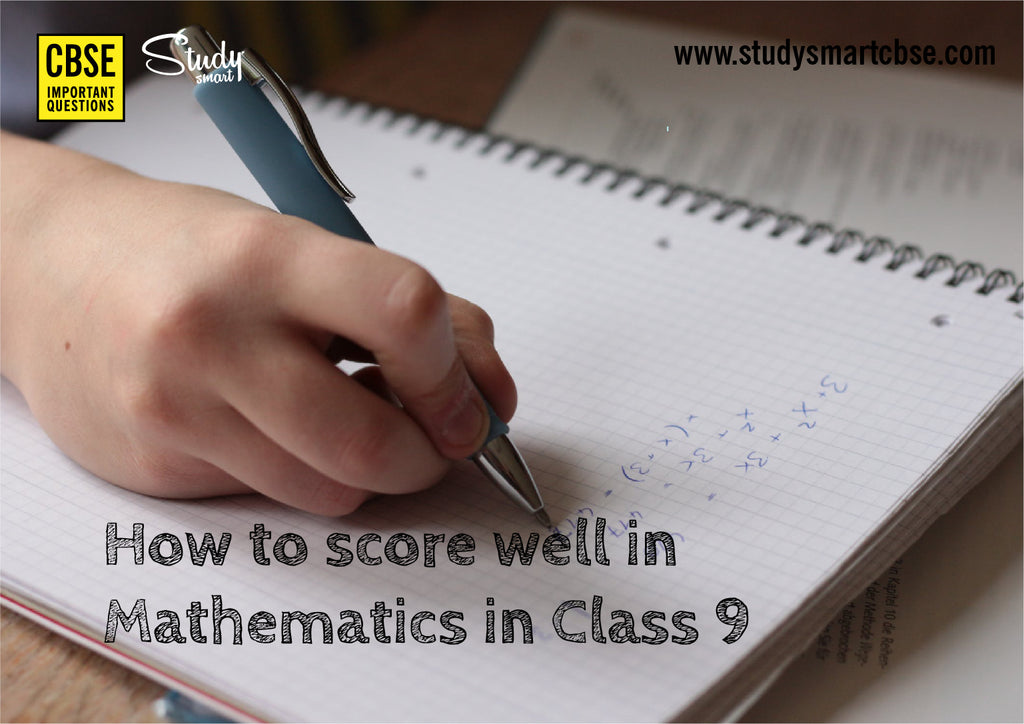 How to score well in Mathematics in Class 9