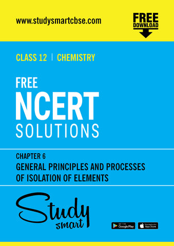 06. General Principles and Processes of Isolation of Elements