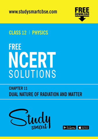 11. Dual Nature Of Radiation And Matter