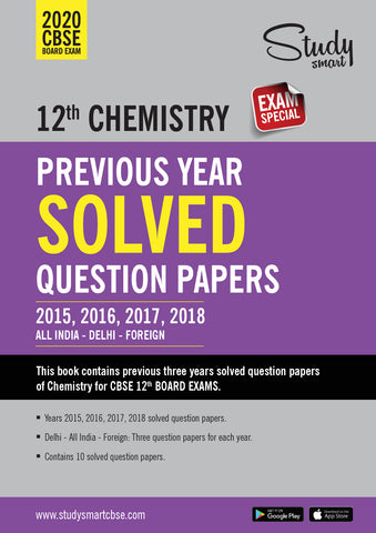 Class 12 Chemistry Solved Papers  2015 - 2016 - 2017 - 2018 All India, Delhi, Foreign