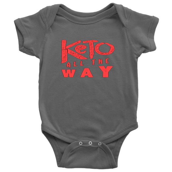 Keto All the Way Baby Bodysuit