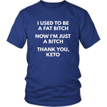 I used to be... Unisex Keto Shirt