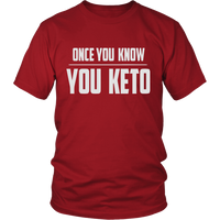 Red Once You Know You KETO Unisex T-shirt