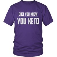 Purple Once You Know You KETO Unisex T-shirt