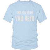 Ice Blue Once You Know You KETO Unisex T-shirt