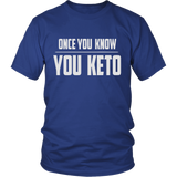 Royal Blue Once You Know You KETO Unisex T-shirt