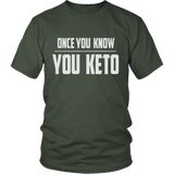 Olive Once You Know You KETO Unisex T-shirt