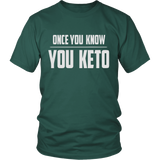 Dark Green Once You Know You KETO Unisex T-shirt