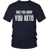 Navy Once You Know You KETO Unisex T-shirt