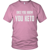 Pink Once You Know You KETO Unisex T-shirt