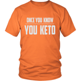 Orange Once You Know You KETO Unisex T-shirt