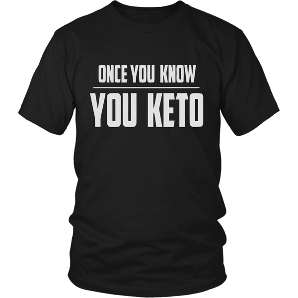 Black Once You Know You KETO Unisex T-shirt