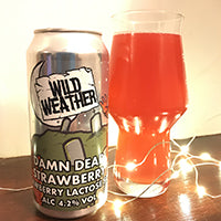 REVIEW: Wild weather strawberry damn dead