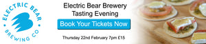 Book Tickets for Beer Tasting with Electric Bear