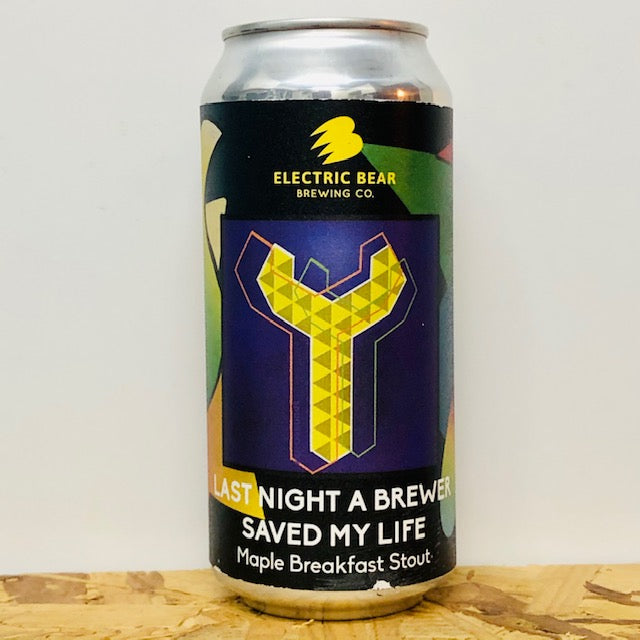Electric Bear Brewing - Last Night a Brewer Saved my Life - Maple Breakfast Stout - 440ml Can