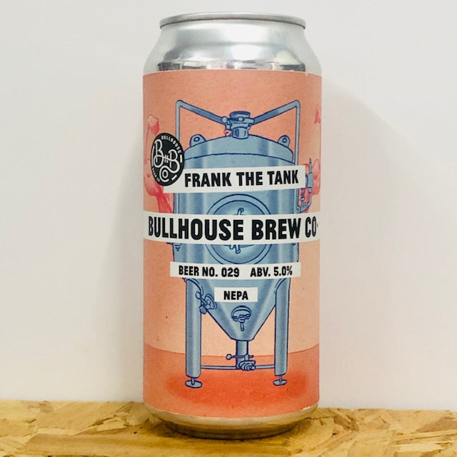 Bullhouse Brew Co - Beer No. 029 - Frank The Tank - NEPA - 440ml Can