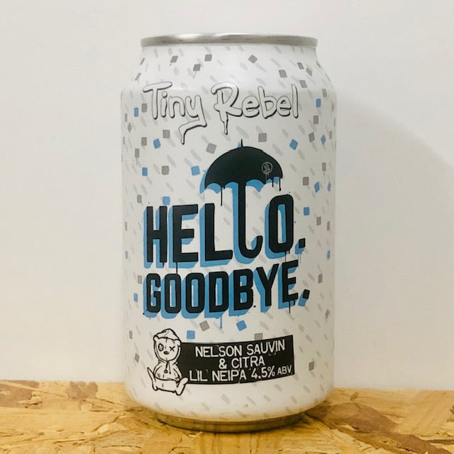 Tiny Rebel - Hello. Goodbye. - Lil' NEIPA - 330ml Can