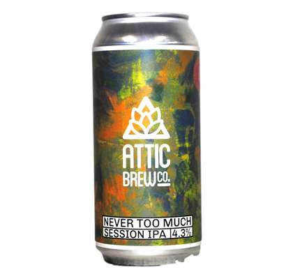 Attic Brew Co - Never Too Much - Session IPA - 440ml Can