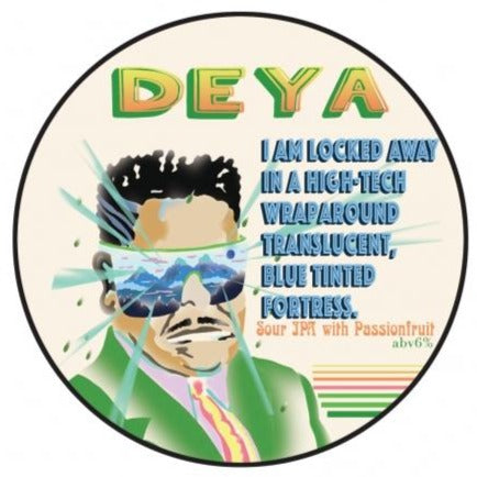 Tap 2 - Deya - I Am Locked Away - Sour IPA - 6.0% - Draught - 1 Litre