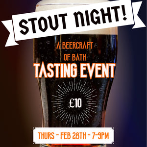 Stout Night - Thursday 28 February 2019