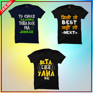 Premium Funny T-Shirts Combo: Tu Cheez Blue, Mili to Best Black ,Beta Papa Yaha Black