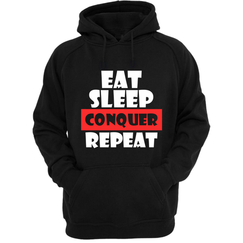 Eat Sleep Conquer Gym Hoodie - Badtamees