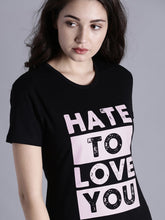 Hate to love you You: Print Premium Black Tee - Badtamees