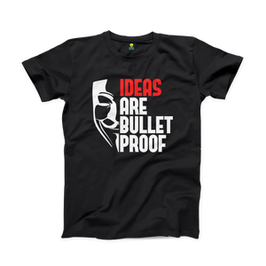 IDEAS ARE BULLETPROOF Half Sleeve T-shirt - Badtamees