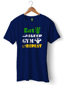 Eat Sleep Gym Half Sleeve T-Shirt - Badtamees