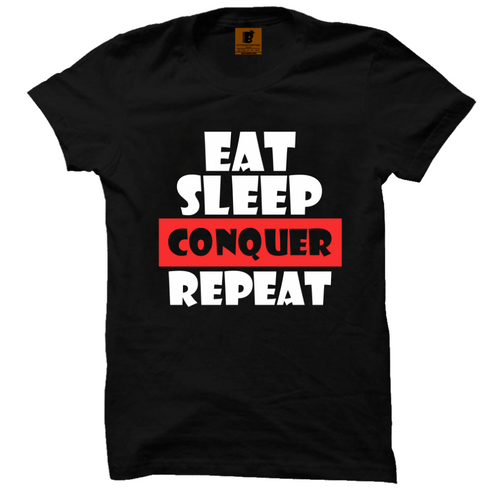 Eat Sleep Conquer Half Sleeve T-Shirt - Badtamees