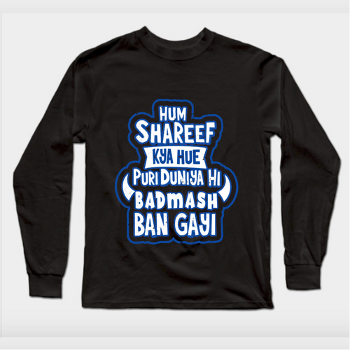 Hum Shareef kya hue Premium Black Full Sleeves T-Shirt